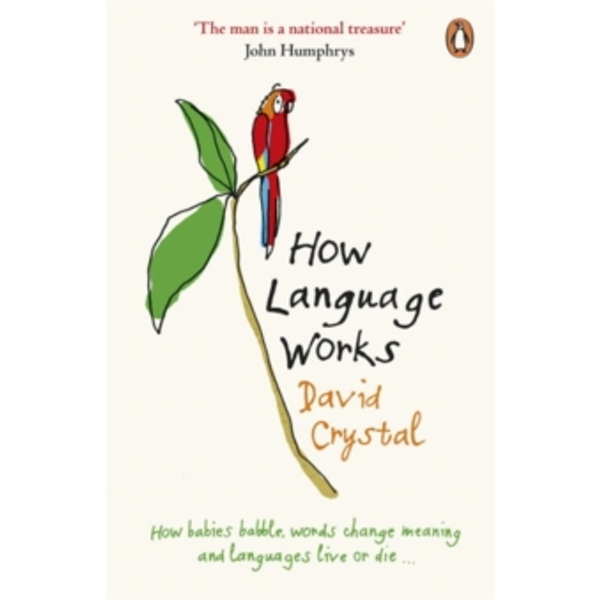 How Language Works by David Crystal (Paperback, 2006)