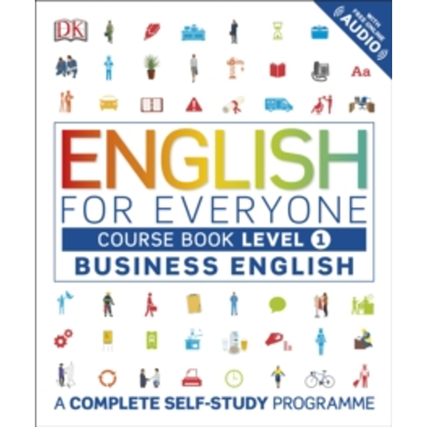 English for Everyone Business English Level 1 Course Book: A Complete Self Study Programme by DK (Paperback, 2017)