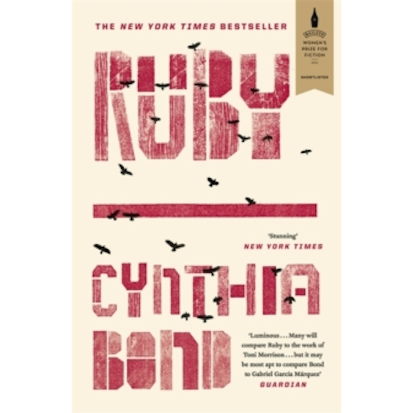 Ruby : Shortlisted for the Baileys Women's Prize for Fiction 2016