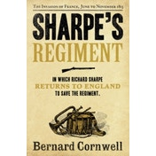 Sharpe's Regiment: The Invasion of France, June to November 1813 (The Sharpe Series, Book 17) by Bernard Cornwell (Paperback, 2012)