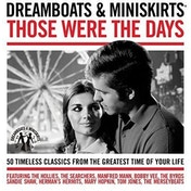 Various Artists - Dreamboats & Miniskirts Those Were The Days CD