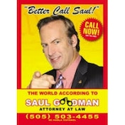 Better Call Saul The World According to Saul Goodman - Attorney at Law