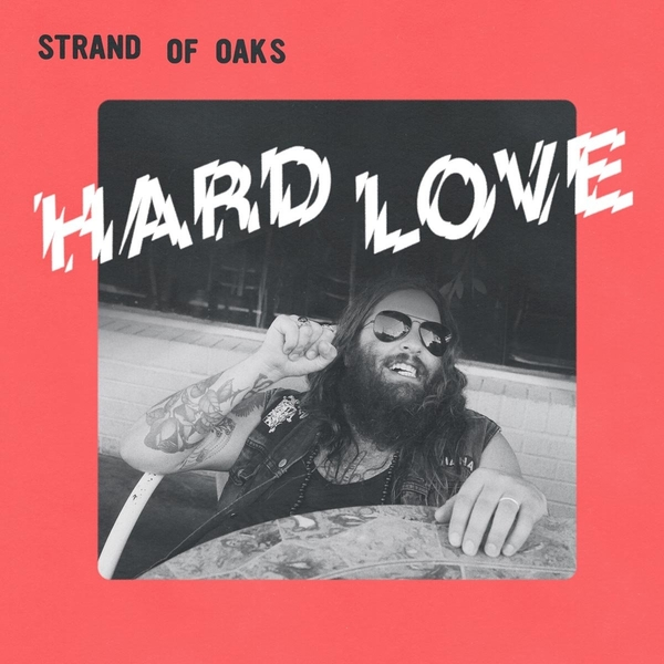 Strand of Oaks - Hard Love Vinyl