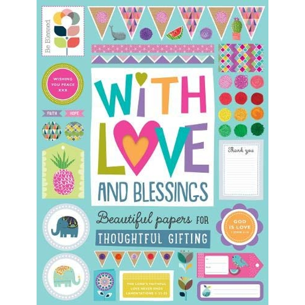 With Love and Blessings: Beautiful Papers for Thoughtful Giving  Address book 2019