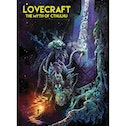 Lovecraft: The Myth Of Cthulhu Hardcover