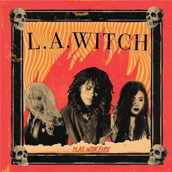 L.A. Witch - Play With Fire CD