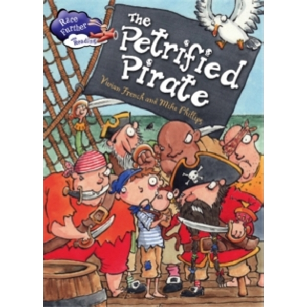 The Petrified Pirate by Vivian French (Paperback, 2017)