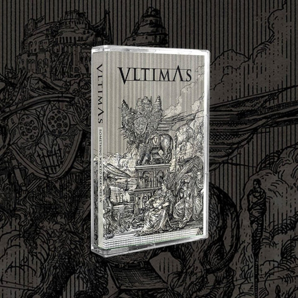 Vltimas - Something Wicked Marches In Cassette