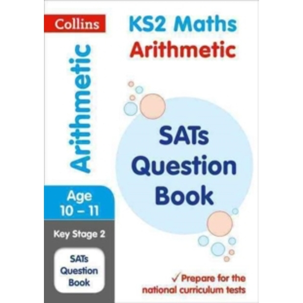 KS2 Maths - Arithmetic SATs Question Book : 2018 Tests