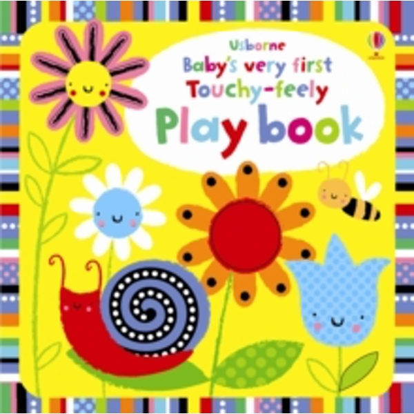 Babys Very First Touchy-Feely Playbook by Fiona Watt (Board book, 2011)