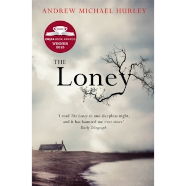 The Loney : 'the Book of the Year 2016'