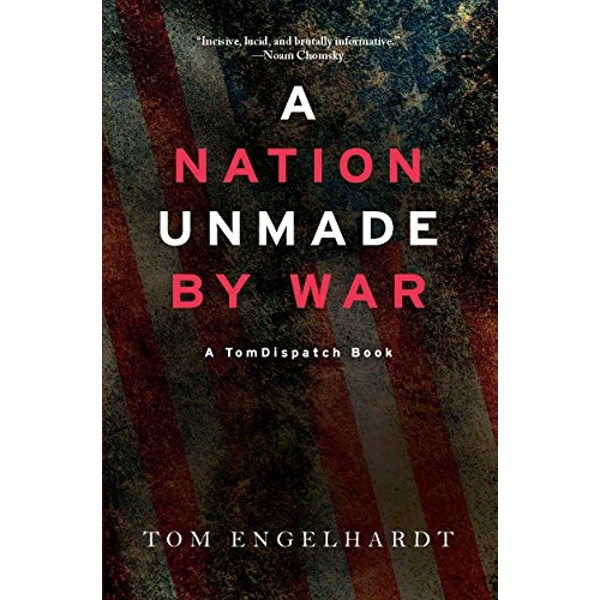 A Nation Unmade By War  Paperback / softback 2018