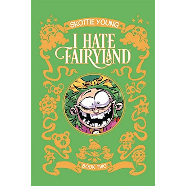 I Hate Fairyland Book Two