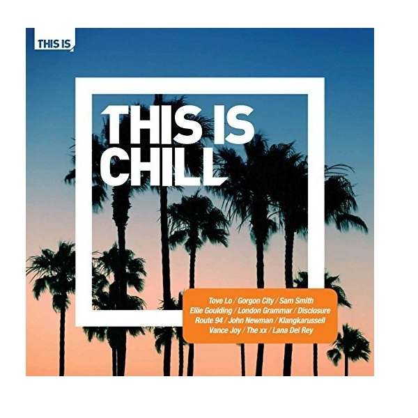 This Is Chill CD
