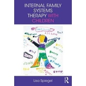 Internal Family Systems Therapy with Children by Lisa Spiegel (Paperback, 2017)
