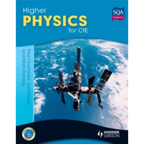 Higher Physics for CfE by Mark Ramsay, Paul Chambers, Ian Moore (Paperback, 2012)
