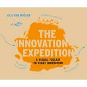 Innovation Expedition : A Visual Toolkit to Start Innovation