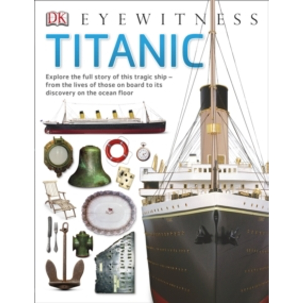 Titanic by DK (Paperback, 2014)