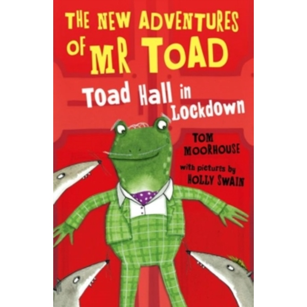 The New Adventures of Mr Toad: Toad Hall in Lockdown