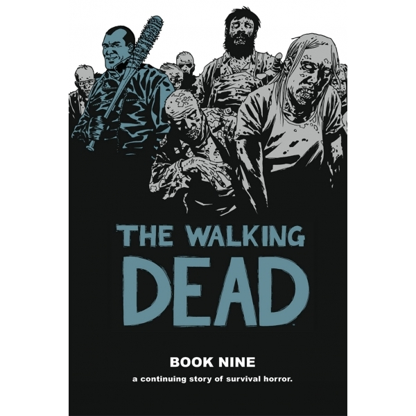 The Walking Dead Book 9