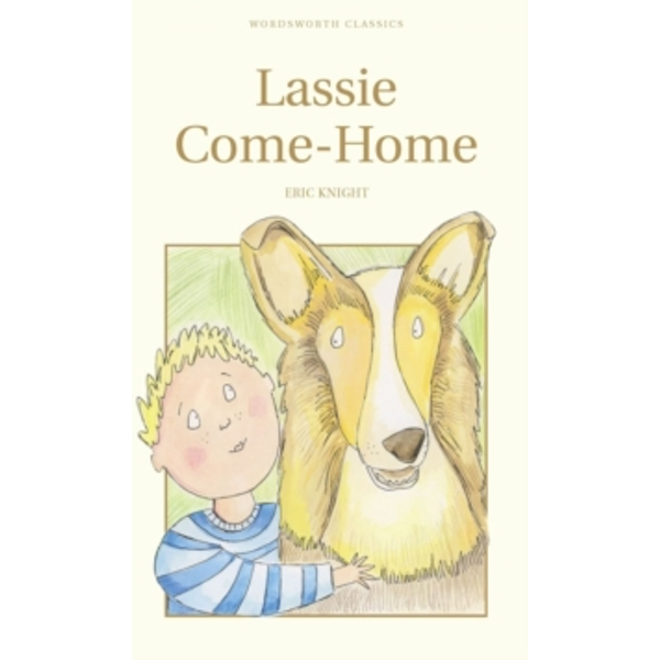 Lassie Come-Home by Eric Knight (Paperback, 2016)