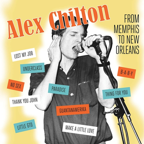 Alex Chilton - Memphis to New Orleans CD