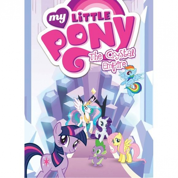 My Little Pony Volume 6: The Crystal Empire