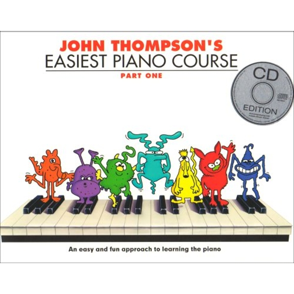 John Thompson's Easiest Piano Course: Part One (Book And CD) by Associate Professor of Philosophy and Religious Studies John Thompson (Paperback, 2008)