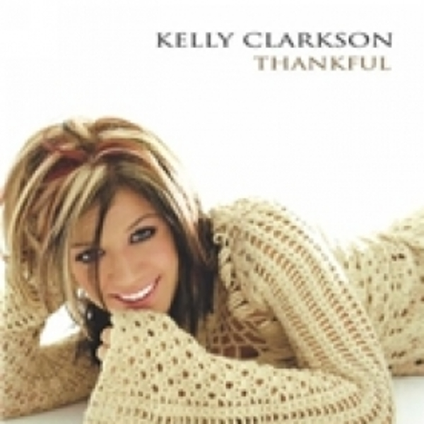 Kelly Clarkson Thankful CD