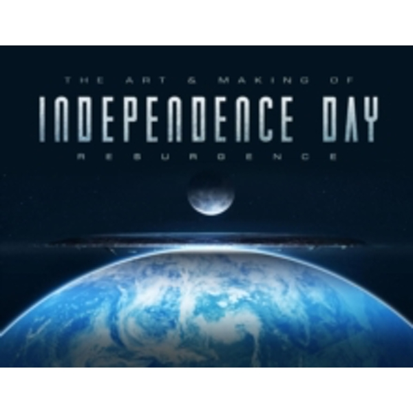 The Art & Making of Independence Day Resurgence