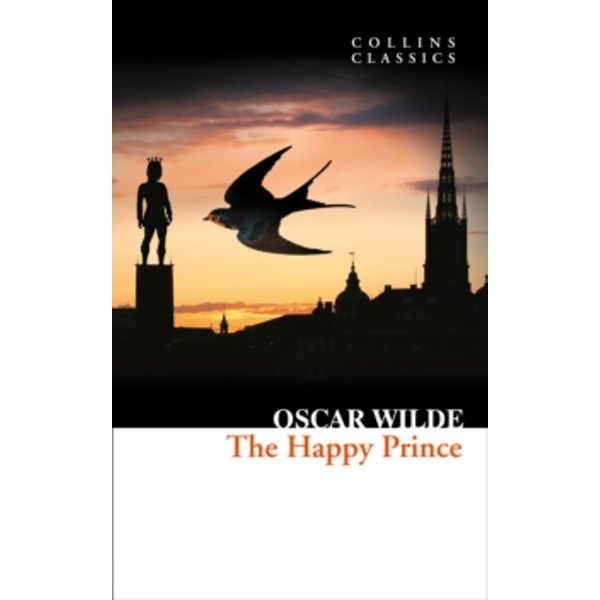 The Happy Prince and Other Stories (Collins Classics) by Oscar Wilde (Paperback, 2015)