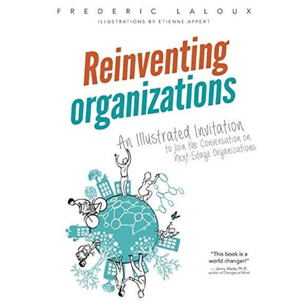 Reinventing Organizations by Frederic Laloux (Paperback, 2016)