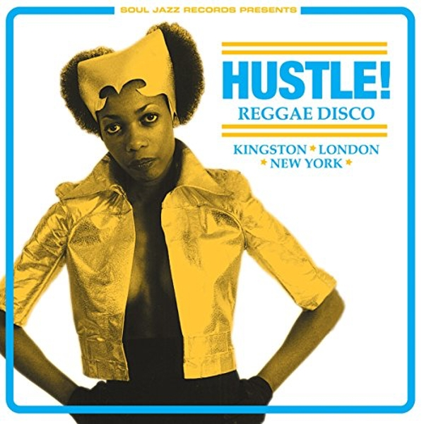 Soul Jazz Records Presents - Hustle! Reggae Disco Vinyl