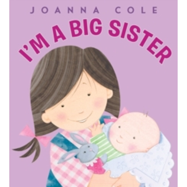 I'm a Big Sister by Joanna Cole (Hardback, 2010)