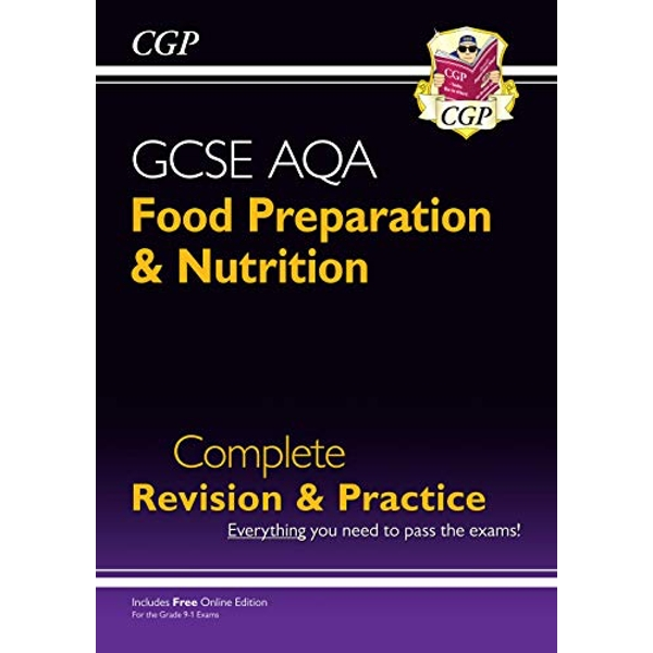 New 9-1 GCSE Food Preparation & Nutrition AQA Complete Revision & Practice (with Online Edn)  Paperback / softback 2018