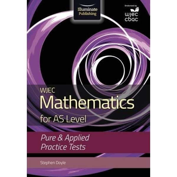 WJEC Mathematics for AS Level: Pure & Applied Practice Tests  Paperback / softback 2018