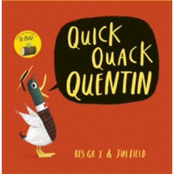 Quick Quack Quentin by Kes Gray (Paperback, 2016)