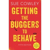 Getting the Buggers to Behave by Sue Cowley (Paperback, 2014)