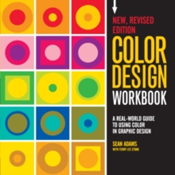 Color Design Workbook: New, Revised Edition : A Real World Guide to Using Color in Graphic Design