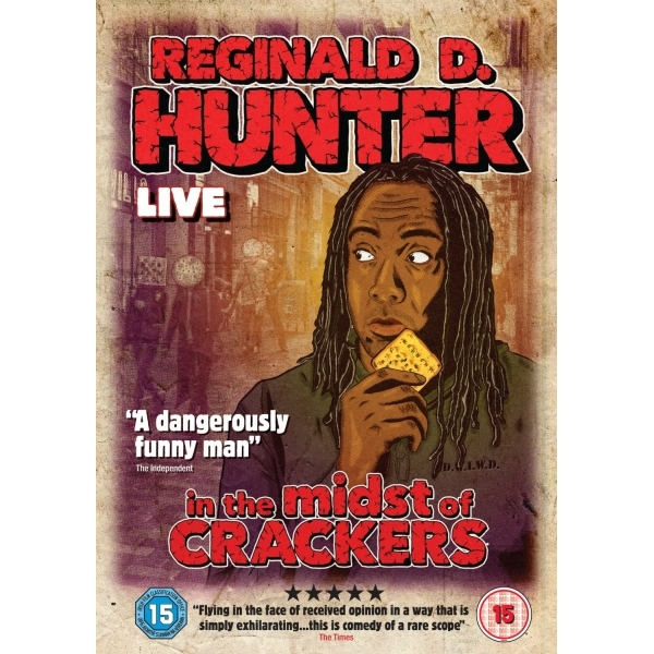 Reginald D Hunter: In The Midst Of Crackers - Live 2013 DVD