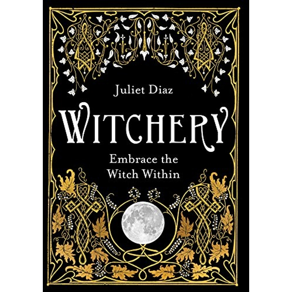 Witchery Embrace the Witch Within Paperback / softback 2019