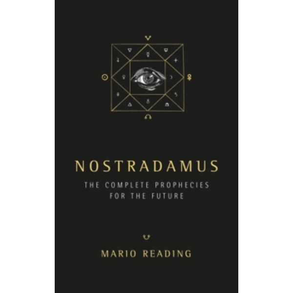 Nostradamus : The Complete Predictions for the Future