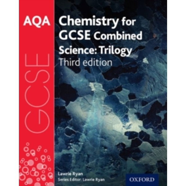 AQA GCSE Chemistry for Combined Science (Trilogy) Student Book by Lawrie Ryan (Paperback, 2016)