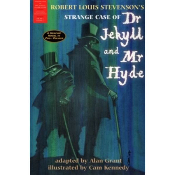 The Strange Case of Dr Jekyll and Mr Hyde : A Graphic Novel in Full Colour