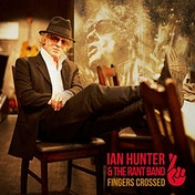 Ian Hunter - Fingers Crossed Vinyl