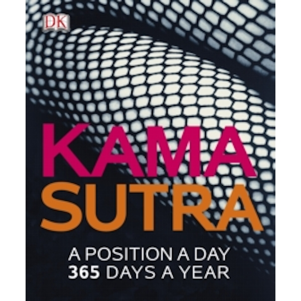 Kama Sutra A Position A Day by DK (Paperback, 2014)