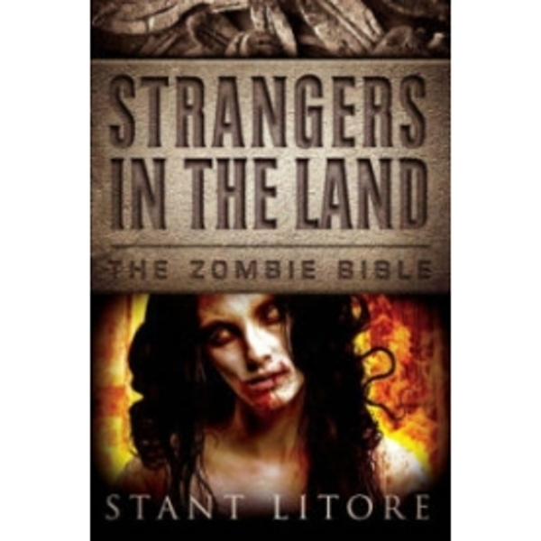 Zombie Bible Book 3: Strangers in the Land