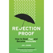Rejection Proof: How to Beat Fear and Become Invincible by Jia Jiang (Paperback, 2016)