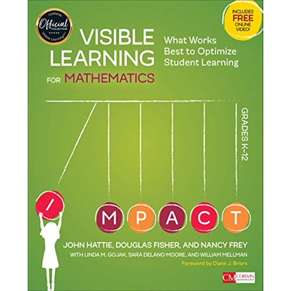 Visible Learning for Mathematics, Grades K-12 What Works Best to Optimize Student Learning Paperback / softback 2016