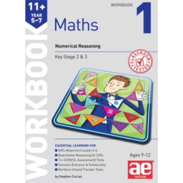 11+ Maths Year 5-7 Workbook 1: Numerical Reasoning by Stephen C. Curran (Paperback, 2015)
